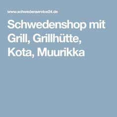 Schwedenshop mit Grill, Grillhütte, Kota, Muurikka