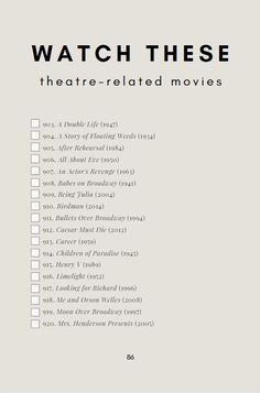 """Here's the first page in the """"theatre movies to watch"""" section of The Thespian's Bucket List - an interactive checklist of theatre-related things to do in your lifetime! With plays to read, must… Great Movies To Watch, Movie To Watch List, Action Movies To Watch, Acting Lessons, Acting Tips, Netflix Movie List, Movies Quotes, Movie Hacks, Film Recommendations"""