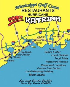Mississippi Gulf Coast Restaurants: Post Hurricane Katrina Stories, Recipes and More by Lee Eschler http://www.amazon.com/dp/1598589512/ref=cm_sw_r_pi_dp_xvJAwb0TX5D4B