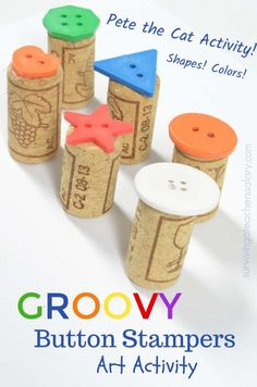 made these recycled wine cork and button art stamps to pair with Pete the Cat and his Four Groovy Buttons kid's book! It's a great kid's art activity project to design that works on colors, shapes, creativity and fine and gross motor skills. Preschool Art Projects, Preschool Art Activities, Creative Activities, Projects For Kids, Crafts For Kids, Time Activities, Art Projects For Kindergarteners, Recycling Activities For Kids, Sequencing Activities