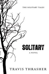 The first book in the Solitary Tales suspense series will remind you what it means to believe in what you cannot see.