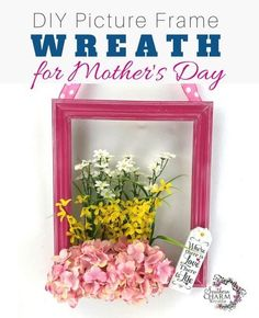 Cute and fun wreath alternative for Mother's Day. This Picture Frame Wreath Tutorial is both quick and easy. Follow these DIY instructions and be ready to decorate your front door just in time for Mother's Day! Diy Mother's Day Crafts, Frame Crafts, Diy Home Decor Projects, Diy Frame, Wood Crafts, Picture Frame Wreath, Old Picture Frames, Mothers Day Wreath, Mothers Day Crafts