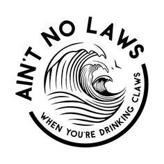 cricut vinyl projects Ain't No Laws When You're Drinking Claws Vinyl Decal Sticker with transparent backing. When you order a sticker all you have to do is peel and stick. Beer Table, Beer Pong Tables, Cricut Vinyl, Sticker Vinyl, Car Decals, Funny Decals, Car Window Decals, Web Design, Flat Design