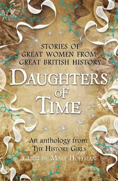 By Mary Hoffman (ed) - Daughters of Time: Amazon.co.uk: Mary Hoffman (ed): Books