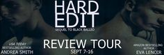Smokin' Hot Reads: Review Tour: Hard Edit by Andrea Smith and Eva Lenoir