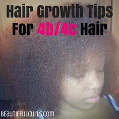 5 Hair Growth Tips For Type 4B/4C Hair | BeauTIFFul Curls