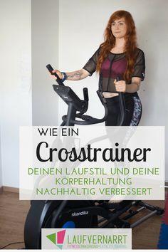 Warum der Crosstrainer das wohl meist unterschätzte Fitnessgerät im Studio oder im Home-Gym ist und wie du mit Hilfe des Crosstrainers deine Körperhaltung und deinen Laufstil revolutionierst.