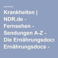 Krankheiten   NDR.de - Fernsehen - Sendungen A-Z - Die Ernährungsdocs - Krankheiten Dr Fleck, Yoga Fitness, Ms, Medicine, Health, View Tv, Multiple Sclerosis, Fitness Watch, Alternative Medicine