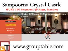 Sampoorna Crystal Castle Restaurant Bangalore from Grouptable