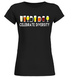 """# Celebrate Diversity Funny Parody Beer Drinking T Shirt .  Special Offer, not available in shops      Comes in a variety of styles and colours      Buy yours now before it is too late!      Secured payment via Visa / Mastercard / Amex / PayPal      How to place an order            Choose the model from the drop-down menu      Click on """"Buy it now""""      Choose the size and the quantity      Add your delivery address and bank details      And that's it!      Tags: Celebrate Diversity Funny…"""
