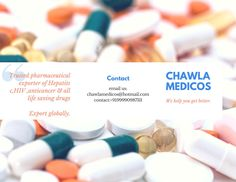 #Global Pharmaceutical #Exporters | #HepatitisCMedicineExporters #HIV #AntiCancer Get Better with Chawla Medicos www.chawlamedicos.co.in Call: +919999098733 Mail: chawlamedicos@hotmail.com