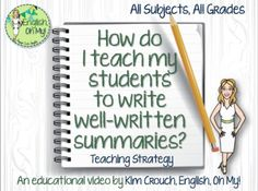Have you been trying to teach your student to write summaries but feel you have been unsuccessful?  Are your students struggling writing summaries?  Are your students' summaries wordy or too long?  This video/tutorial and product is just for you!*This is an 8-minute video that will take you and your class through the steps and techniques in writing a well-written summary.