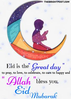 """The meaning of Eid is """"celebration"""" and mubarak means """"blessed"""". Some of the best Happy Eid Mubarak blessings Quotes for Whatsapp Status. Eid Mubarak Messages, Eid Mubarak Quotes, Eid Quotes, Eid Mubarak Wishes, Happy Eid Mubarak, Happy Eid Wishes, Eid Al Adha Wishes, Ramadan Wishes, Eid Al Fitr Greeting"""