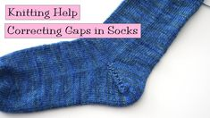 Knitting Help - Correcting Gaps in Socks. How do you avoid that hole when you turn the heel?