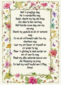 Gebed vir 'n goeie dag I Love You God, Gods Love, Evening Greetings, Goeie More, Diy Wedding Gifts, Wedding Ideas, Afrikaans Quotes, Inspirational Qoutes, Prayer Verses