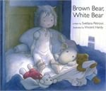 Brown Bear, White Bear - Hardcover