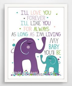 Children's Wall Art / Nursery Decor I'll Love You Forever Elephants Dark Blue by Finny and Zook - inch print. Childrens Wall Art, Art Wall Kids, Nursery Wall Art, Nursery Decor, Elephant Family, Elephant Nursery, Baby Elephant, Love You Forever Quotes, Purple Elephant