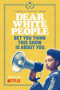 Dear White People - Netflix -Watch Free Latest Movies Online on Best Shows On Netflix, Netflix Series, Animes Online, Movies Online, Dear White People Movie, Big Bang Theory, Die Simpsons, Tv Series 2017, Audio Latino