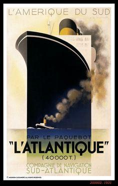 Adolphe Mouron Cassandre Art Deco poster for the L'Atlantique transatlantic luxury ocean liner. Vintage French Posters, Vintage Travel Posters, Kunst Poster, Poster Art, Art Deco Posters, Poster Frames, Design Posters, Print Poster, Vintage Advertisements