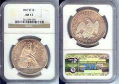 1860-O $1 SILVER SEATED LIBERTY DOLLAR COIN NGC MS61 UNCIRCULATED CERTIFIED