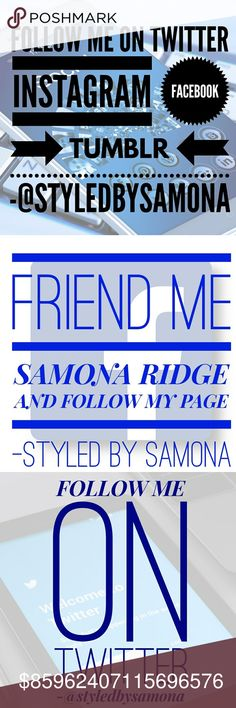 FRIEND ME Please friend me on Facebook Samona Ridge and follow me on Instagram Twitter and Tumblr @styledbysamona..   I have MS and 2 boys with special needs so going out to meet people is really hard for me. I love posh and all my good friends that I have made.. and I can't wait to meet you too.  So please reach out to me.. and leave me your FACEBOOK, TWITTER INSTAGRAM TUMBLR name so I can follow you.. Happy Poshing Accessories