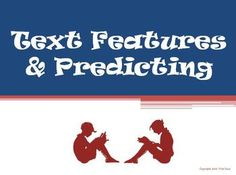 Features and Making Predictions Text Features and Making Predictions Reading Strategy PowerPointText Features and Making Predictions Reading Strategy PowerPoint Comprehension Strategies, Reading Strategies, Reading Skills, Teaching Reading, Guided Reading, Teaching Ideas, Interactive Student Notebooks, Interactive Whiteboard, Speech And Language