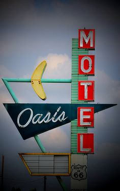 Oasis Motel sign This is like the symbol of summer! I can't wait!