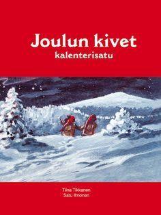Koska joulun taika ei saa kadota, kaksi rohkeaa tonttulasta päättää viedä Joulun kivet turvaan menninkäisiltä. Satu seuraa tonttuja läpi tuulen ja tuiskun. Kirjassa on 24 lukua: sen voi lukea lapsille luku kerrallaan tai kokonaisena tarinana. Tiina Tikkasen kalenterisadun upeasta kuvituksesta vastaa Satu Ilmonen. Joulun kivet on julkaistu omakustanteena 2012. Winter Christmas, Christmas Time, Christmas Crafts, Christmas Decorations, Xmas, Holiday, Christmas Ideas, Finnish Language, Christmas Calendar
