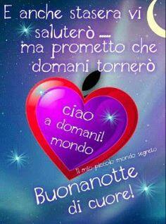 Buonanotte A Voi Care Amiche E Amici Thoughts Pinterest Good