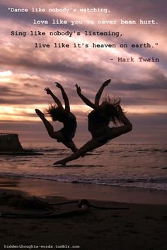 Dance like nobody is watching...