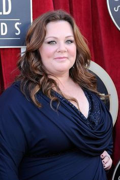 Melissa McCarthy. I think she is just the cutest thing.