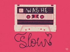 Image result for was he slow?