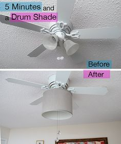 Hide the tri-light, and soften the look of your ceiling fan with 5 minutes, and a drum shade. Easy peasy.