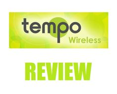 Welcome to my Tempo Wireless Review! I have been hearing some buzz about this company do I decided to investigate what it was all about… Chances are maybe you were approached by rep or maybe you were spammed on Facebook about the opportunity. And now you are here because you want to make sure this …