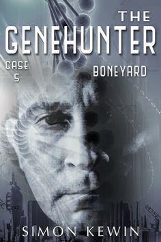 The Genehunter Case 5: Boneyard