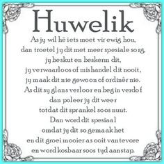 Huwelik Love My Wife Quotes, Husband Quotes, Marriage Advice, Love And Marriage, Marriage Poems, Wedding Couple Quotes, Afrikaanse Quotes, Love My Man, Anniversary Quotes