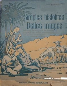 Basset, Bourgeois, Simples Histoires, Belles Images (Ali et Fatima), Lecture CP, écoles nord-africaines (1951) Fernand Nathan, Wwi, The Twenties, French, History, My Love, Movie Posters, Simple Stories, Antique Books