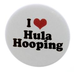 """A&T Designs Unisex - I Love Hula Hooping 1.25"""" Pinback Button Pin - Hoop A&T Designs http://www.amazon.com/dp/B00QGC1N1Q/ref=cm_sw_r_pi_dp_eyV.vb1FQQT0Q"""