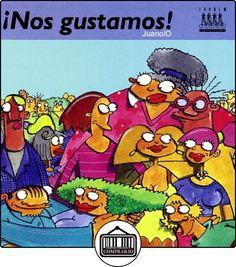 ¡Nos gustamos! (Cosas de humanos) de Juan Ortega Bolívar ✿ Libros infantiles y juveniles - (De 6 a 9 años) ✿