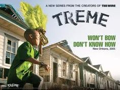 Great TV To Watch While High: Treme on HBO | Treme has been an incredible show on for three seasons, which will be capped with a shortened final season on HBO this fall.  While the first episode takes place three months after Hurricane Katrina and a good deal of the story lines feature characters (often based on real people) dealing with the devastating effects of the storm.