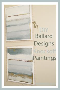 Detailed Instructions on How to Create These Beautiful Paintings for Your Home. Ballard Designs Inspired Paintings. www.providenthomedesign.com.
