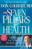 Seven Pillars Of Health Personal Kit Workbook: An interactive blueprint for healthy living: This Book has 50 days to a healthier you. An interactive blueprint for healthy living. I Love Books, Used Books, Great Books, Books To Read, Coping With Stress, So Little Time, Better Life, Natural Health, Health And Wellness