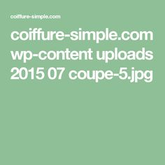 coiffure-simple.com wp-content uploads 2015 07 coupe-5.jpg