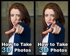How to take 3D photos