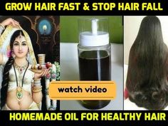Indian Royal Family's Secret Oil : Grow Hair Fast & Stop Hair Fall | Homemade Oil For Healthy Hair  https://www.youtube.com/watch?v=scyMNU0kRRg