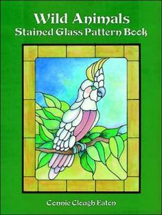 Wild Animals Stained Glass Pattern Book
