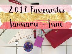 My 2017 Favourites - the January to June Edition - http://simonascornerofdreams.blogspot.ch/2017/06/2017-favourites-january-to-june.html?m=1 #lbloggers #thegirlgang