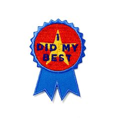 "At least you tried Embroidered patch on blue cotton twill Iron-on adhesive backing Measures 2.25"" tall x 1.75"" wide"