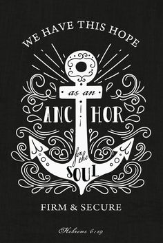$5.00 Bible Verse Print - We have this hope as an anchor for the soul, firm and secure Hebrews 6:19  When you are anchored in God and His word you can find a place of stability even in the worst situations. Because God loves you so much, he doesn't want you to be tormented by fear and anxiety. Don't be tossed in the storms of life, let this bible verse print be a reminder of the hope you have in God. - Different size options available #bibleverse #bibleverseprint #christianart #hebrews619