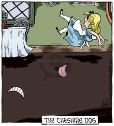 The Comic Strips - Dave Coverly :: Speed Bump :: 2014-03-03 :: Image Number: 108062 :: The Cheshire Dog. :: Alice in Wonderland, Cheshire Cat.
